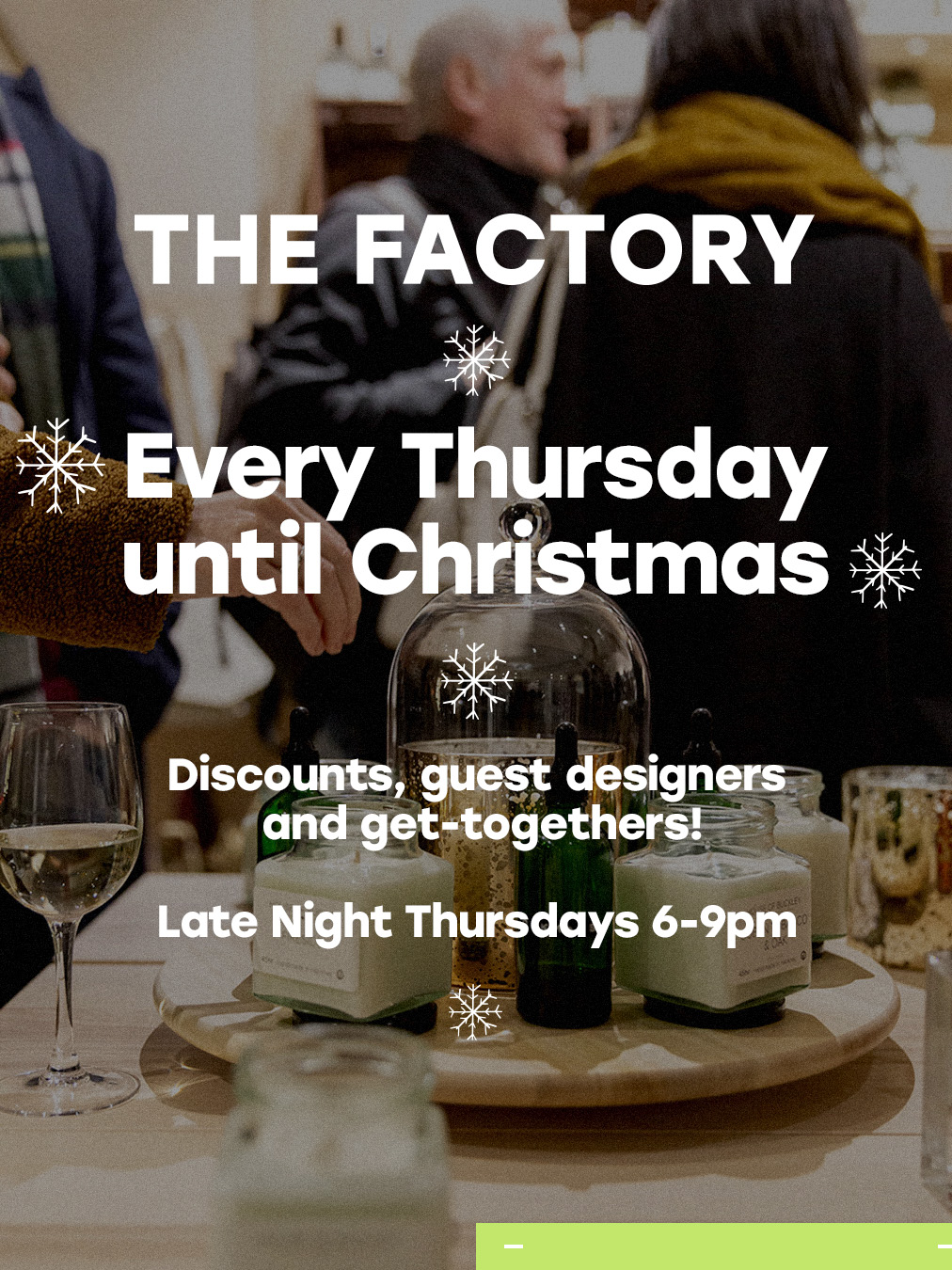 Late Night Thursdays - Christmas Shopping at The Factory
